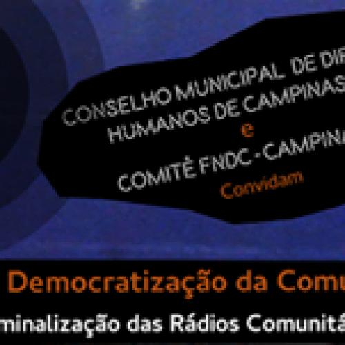 Comitê Campinas do FNDC promove debate sobre Criminalização de Rádios Comunitárias e Livres