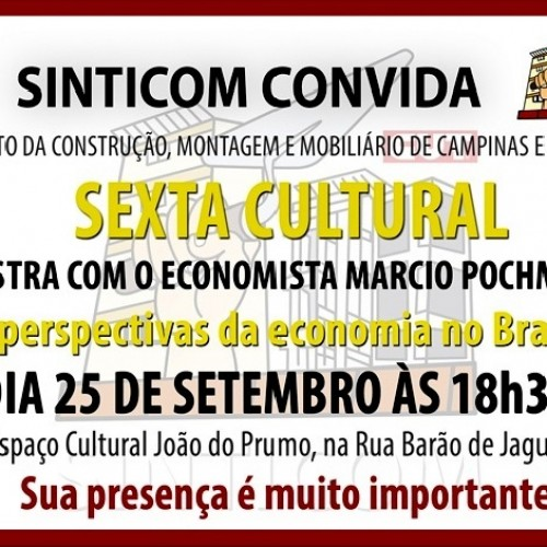 Sindicato da Construção Civil realiza palestra com Márcio Pochmman