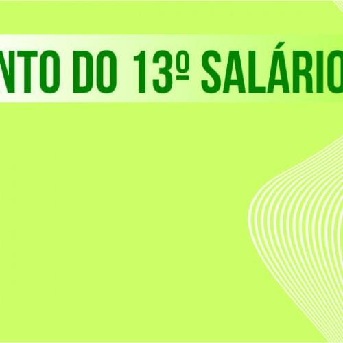 Prazo para requerer 1ª parcela do 13º salário vai até 31 de janeiro