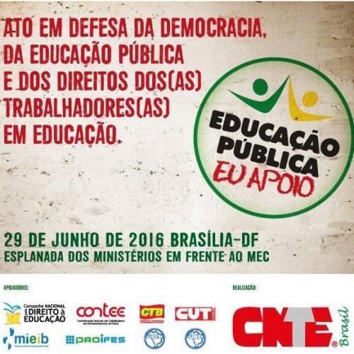 Ato em Defesa da Democracia, da Educação Pública e dos Direitos dos Trabalhadores em Educação
