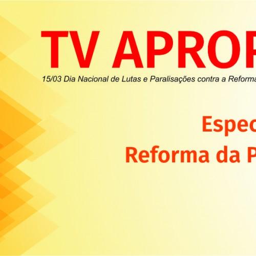 TV Apropucc: Especial sobre a Reforma da Previdência