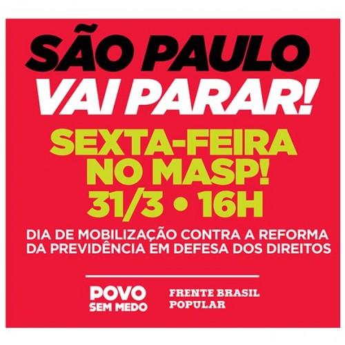 31 de março: São Paulo terá protesto contra Reforma da Previdência