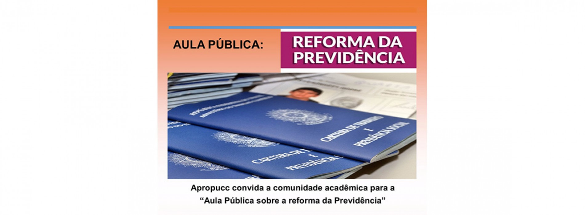 Aula Pública sobre a Reforma da Previdência