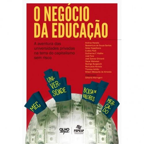 Fepesp lança livro mostrando como a educação superior privada tornou-se um negócio lucrativo e de baixo risco no Brasil