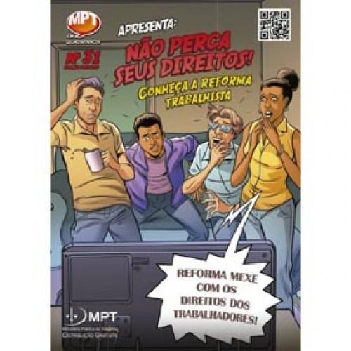 """Reforma Trabalhista é o tema da série """"MPT em Quadrinhos"""""""