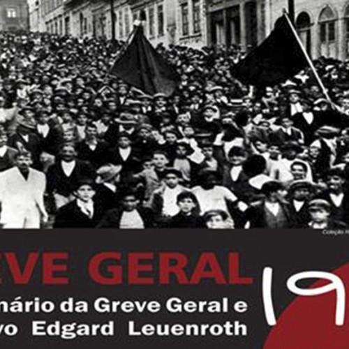 Seminário: O Centenário da Greve Geral e o Arquivo Edgard Leuenroth/Unicamp