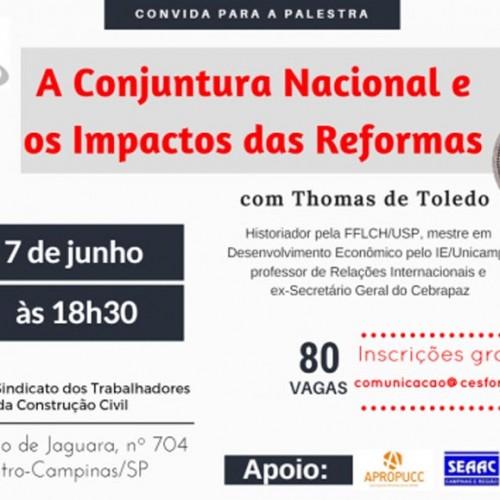 Palestra: A Conjuntura Nacional e os Impactos das Reformas do Governo Temer para os Trabalhadores e Trabalhadoras Brasileiros