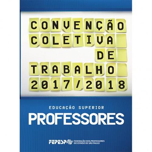 Acordo Coletivo 2017/2018: professor confira a sua nova convenção