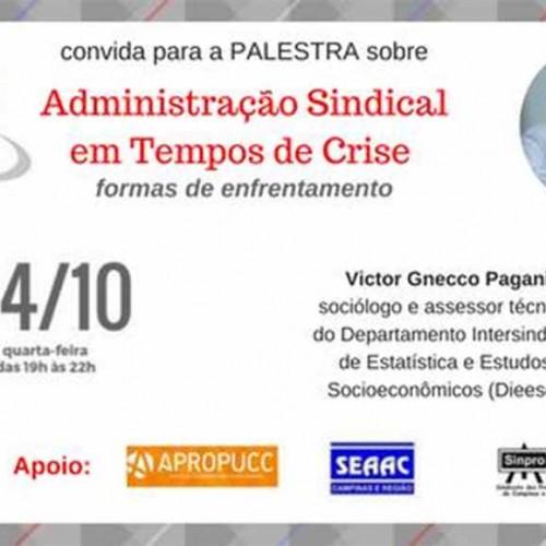 Palestra: Administração Sindical em tempos de crise: formas de enfrentamento