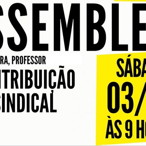 Assembleia vai discutir a contribuição sindical e a resistência à reforma trabalhista