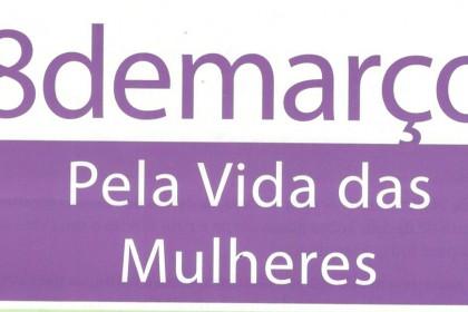 8 de março: luta pela vida das mulheres