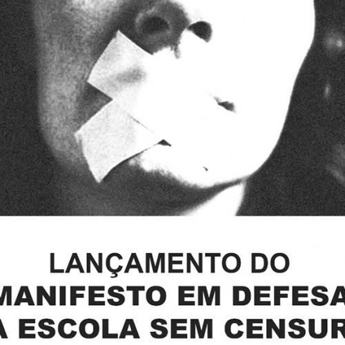 Lançamento do Manifesto em Defesa da Escola Sem Censura
