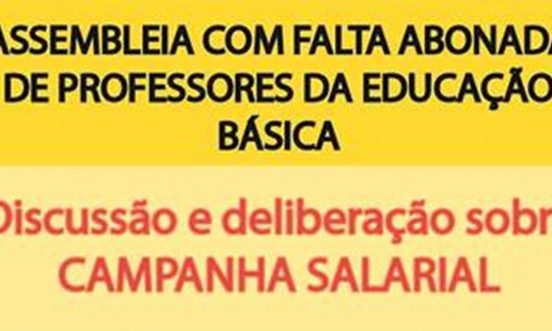 Dia 28/02 tem assembleia dos Professores da Educação Básica
