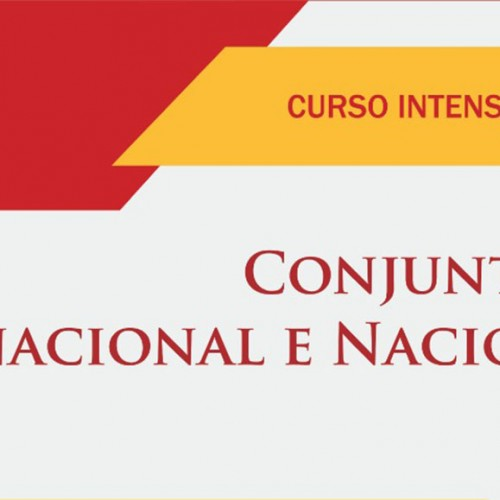 Curso Intensivo de Conjuntura Nacional e Internacional