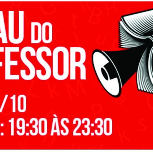 Sarau do Professor – Docentes podem retirar convite até 02/10