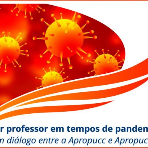 #LiveAoVivo: Ser professor em tempos de pandemia. Um diálogo entre a Apropucc e Apropuc-SP.