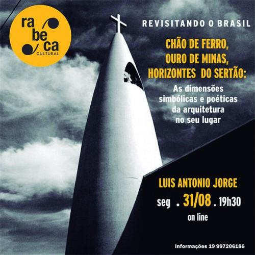 Rabeca Cultural convida para a videoconferência sobre as dimensões simbólicas e poéticas da arquitetura de Minas