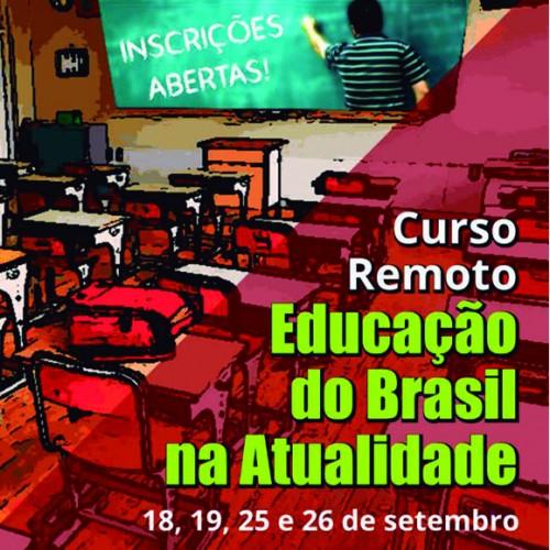 """Inscreva-se no curso remoto """"Educação do Brasil na atualidade"""""""