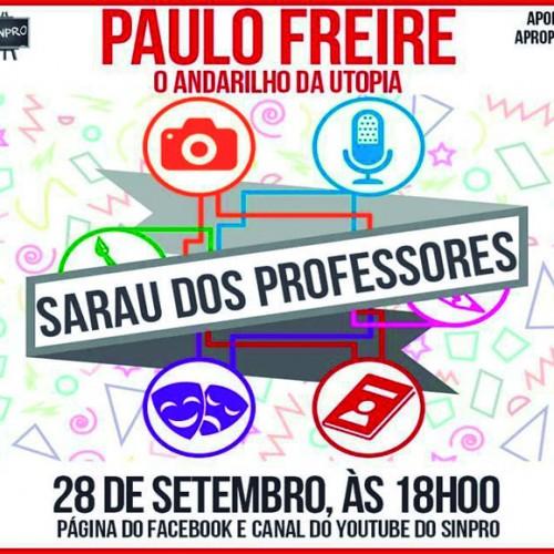 Sarau do do Professor homenageia Paulo Feire