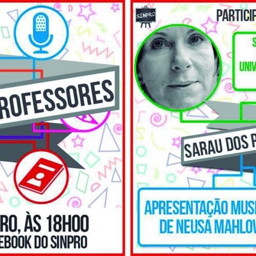 Sarau dos Professores lançado por Sinpro terá apresentações de Suê Galli e Neusa Mahow