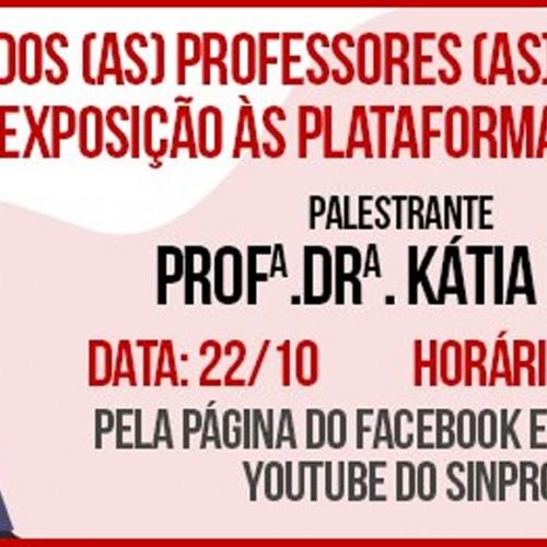 Palestra discutirá exposição intensa dos professores às plataformas digitais