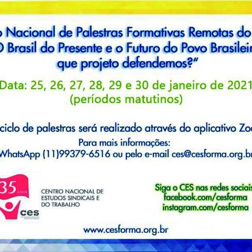 Palestras Formativas do CES discutirão o Brasil do Presente e o Futuro do Povo Brasileiro