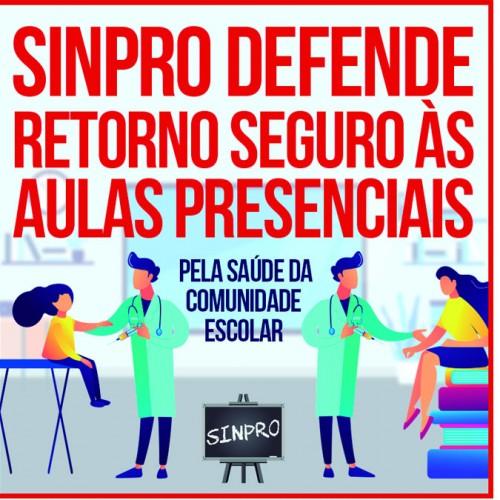 Sinpro defende retorno seguro às aulas presenciais