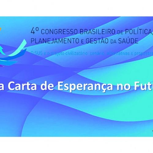 ASSOCIAÇÃO BRASILEIRA DE SAÚDE COLETIVA | Uma Carta de Esperança no Futuro – 4º CBPPGS