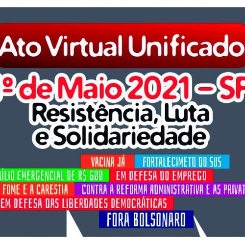 1º de Maio 2021| Resistência, Luta e Solidariedade