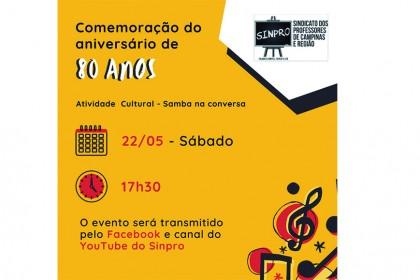 Sinpro Campinas comemora 80 anos de fundação com evento político-cultural