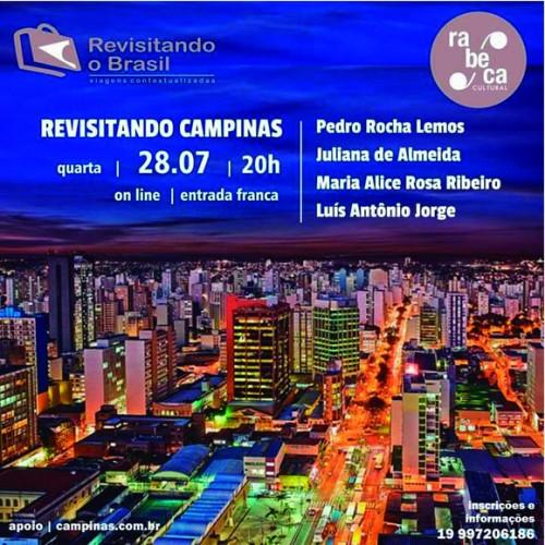 """Live """"Revisitando Campinas"""" vai discutir a formação sociocultural e econômica da cidade"""