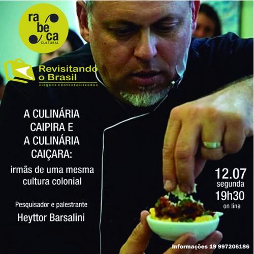 Rabeca Cultural apresenta palestra sobre as Culinárias Caipira e Caiçara
