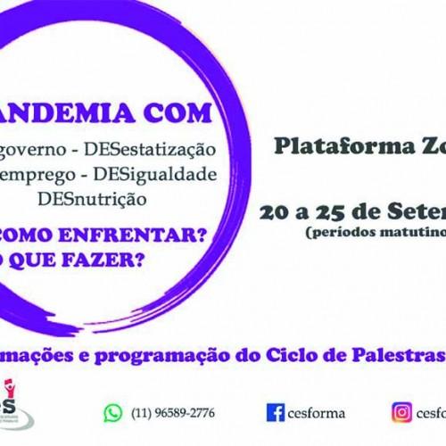 """Ciclo de Palestras do CES debate """"Pandemia com desgoverno"""""""