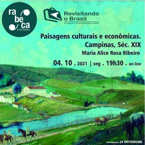 Rabeca Cultural apresenta a videoconferência Paisagens culturais e econômicas na Campinas do Séc. XIX